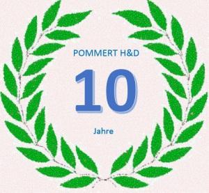 10 Jahre POMMERT H&D